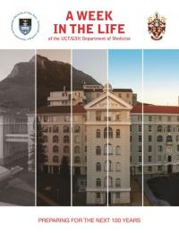 Cover for A Week in the Life of UCT/GSH Department of Medicine: Preparing for the Next 100 Years
