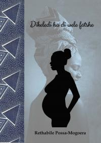 Cover for Dikeledi ha di wele fatshe
