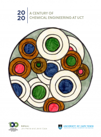 Cover for 2020: A Century of Chemical Engineering at UCT