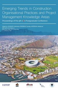 Cover for Emerging Trends in Construction Organisational Practices and Project Management Knowledge Areas: Proceedings of the 9th cidb conference proceedings
